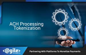 ACH Processing Tokenization