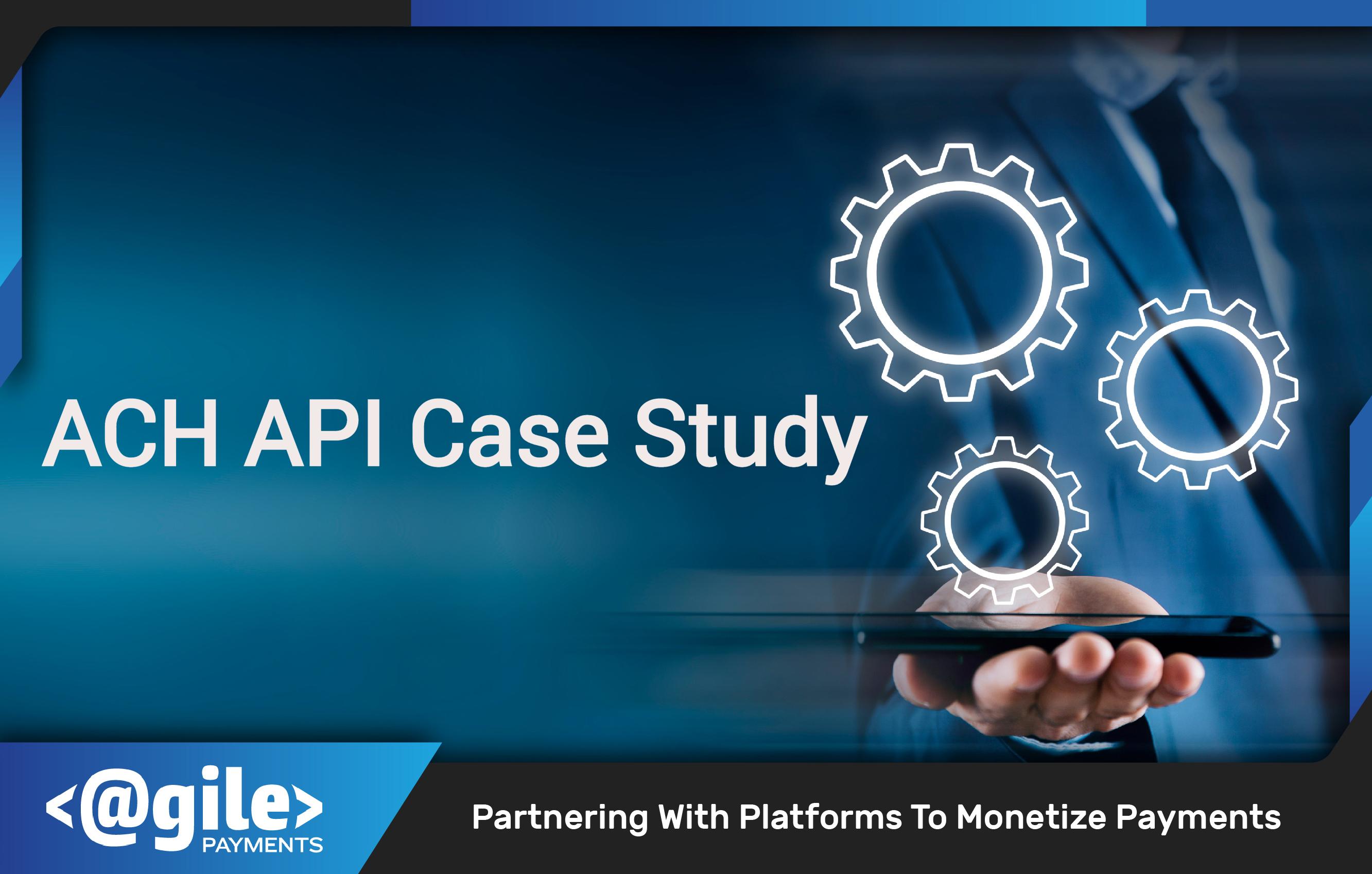 ACH API Case Study