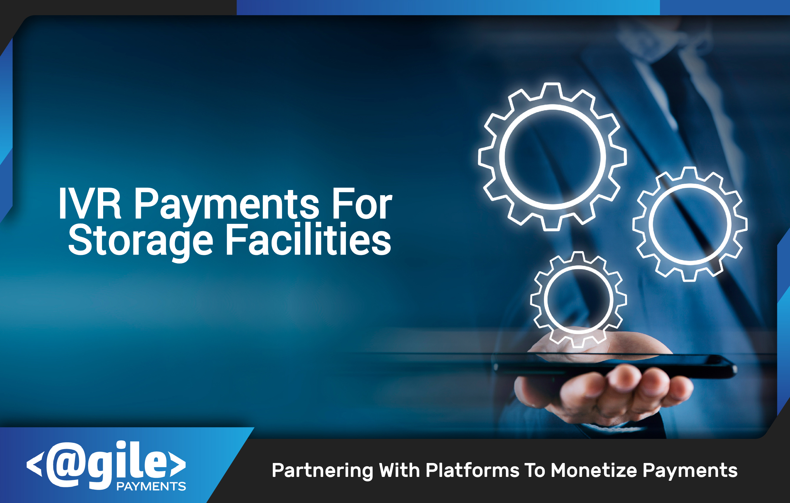 IVR Payments For Storage Facilities