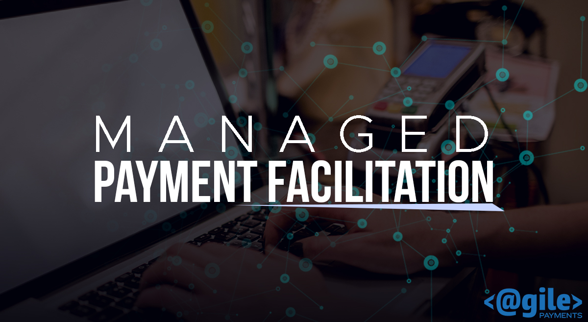 Managed Payment Facilitation