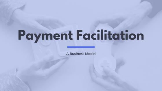 Payment Facilitation