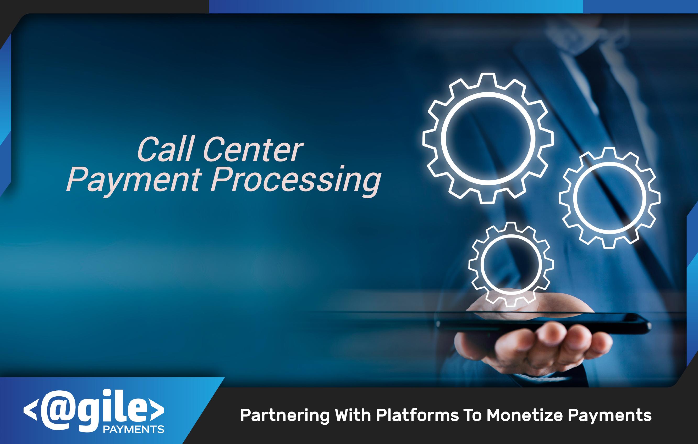call cnter payment processing