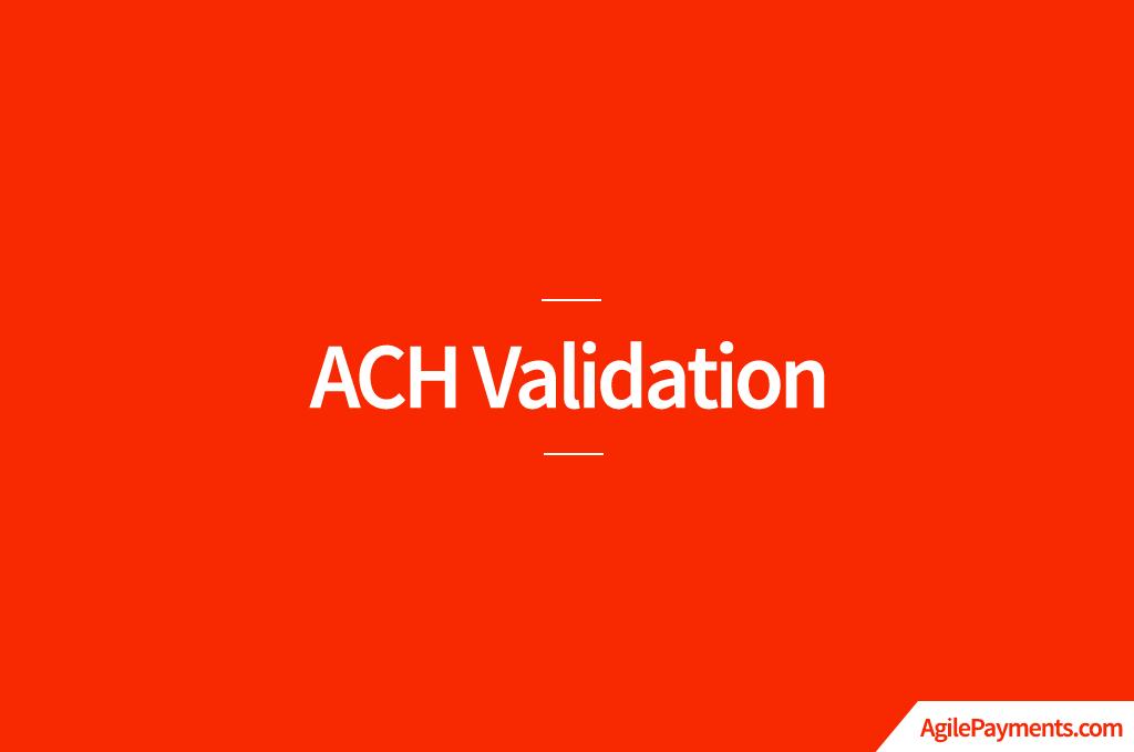 ACH Validation: Understanding Your Options
